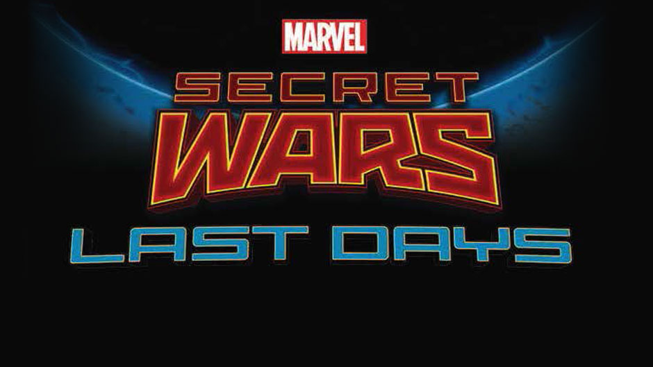 Secret Wars Last Days