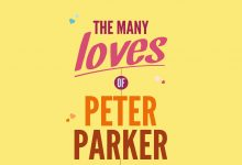 Spider-Man: The Many Loves Of Peter Parker