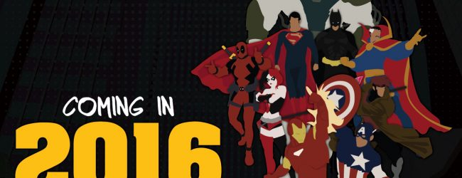 2016: The Year Of The Superhero