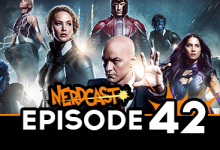 Nerdcast: Episode 42 (X-Men: Apocalypse Special)
