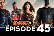 Nerdcast: Episode 45 (Comic Con 2016 Special)