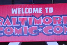 Baltimore Comic Con: Buckle Up For Our BCC Review