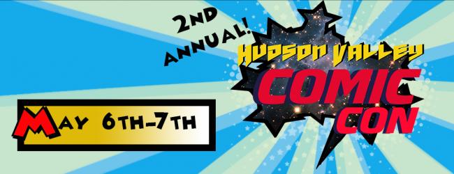 Hudson Valley Comic Con: Pop Culture Hits Poughkeepsie
