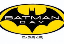 A Complete Guide To Batman Day 2015