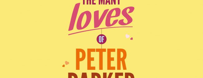 The Many Loves Of Peter Parker