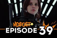 Nerdcast: Episode 39