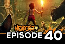 Nerdcast: Episode 40 (The Jungle Book Special)