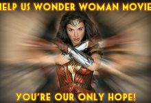 Wonder Woman Movie: Why Gal Gadot Is Our Only Hope