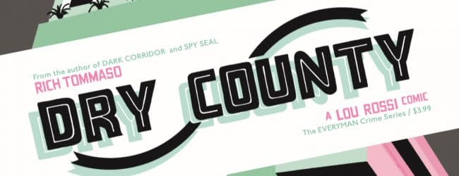Review: Dry County #1