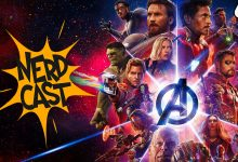 Nerdcast Episode 67: Avengers: Infinity War